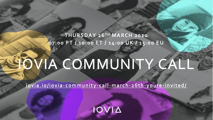 IOVIA Community Call, March 26th – You're invited